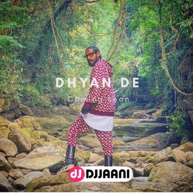 Dhyan De