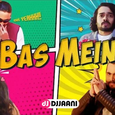 Bas Mein