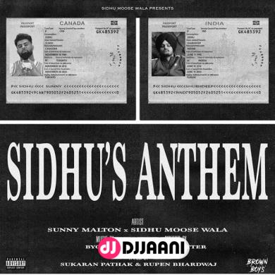 Sidhus Anthem