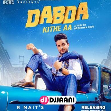 Dabda Kithe Aa