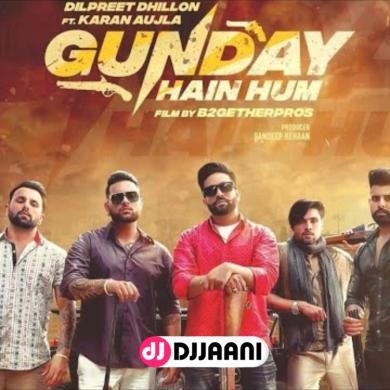 Gunday Hain Hum