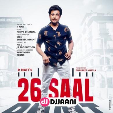 26 Saal Ft Jaani
