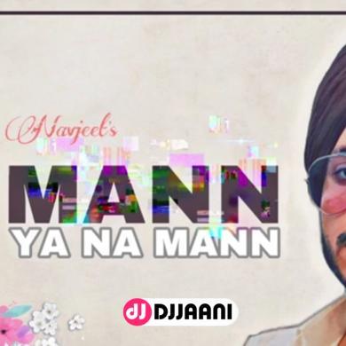 Mann Ya Na Mann