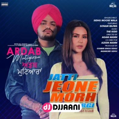 Jatti Jeone Morh Wargi (Ardab Mutiyaran)