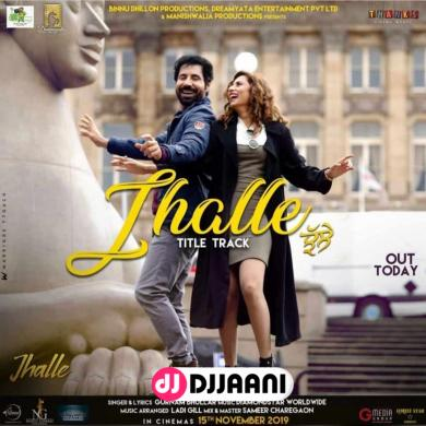 Jhalle (Title Song)