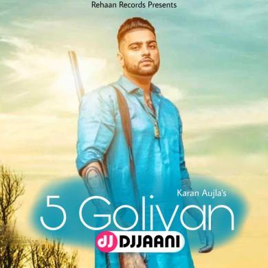 5 Goliyan