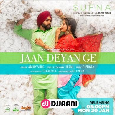 Jaan Deyan Ge (Sufna)