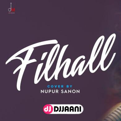 Filhaal Cover