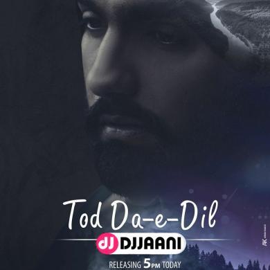 Tod Da E Dil