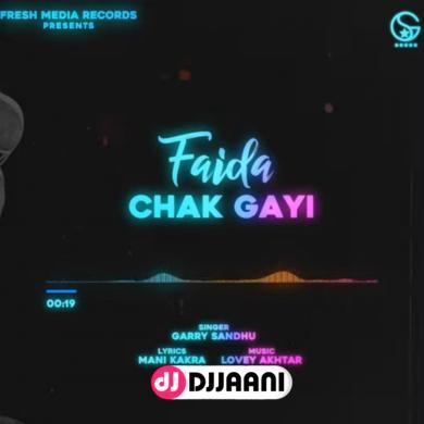 Faida Chak Gayi