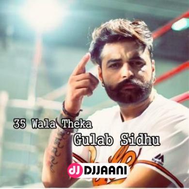 35 Wala Theka