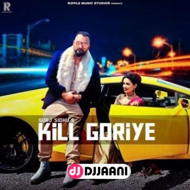 Kill Goriye