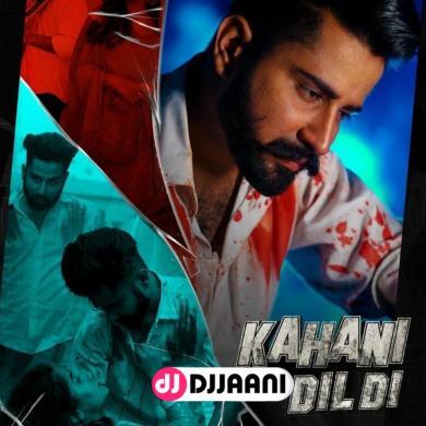 Kahani Dil Di