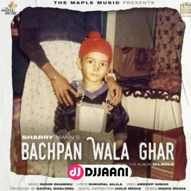 Bachpan Wala Ghar