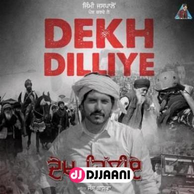 Dekh Dilliye