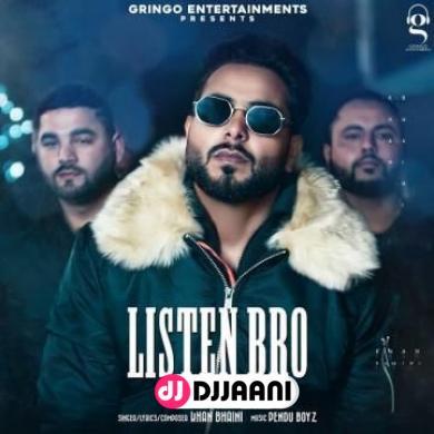 Listen Bro (Original)