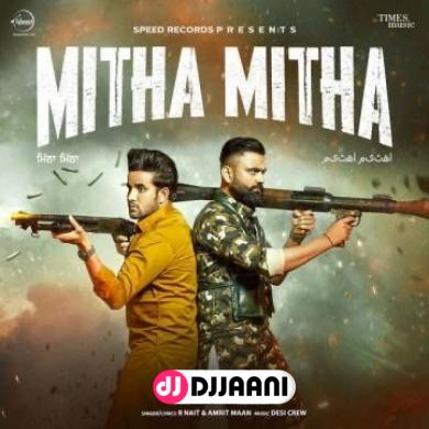 Mitha Mitha