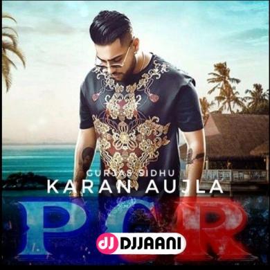 PCR Ft Karan Aujla
