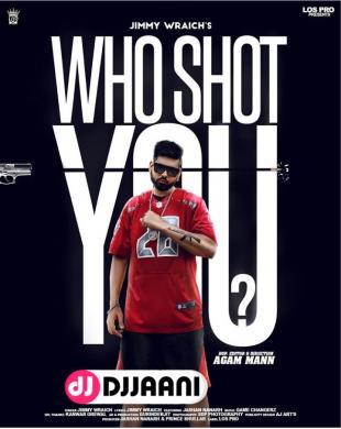 Who Shoot You