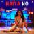 Haiya Ho (Marjaavaan)