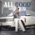 All Good (Original)